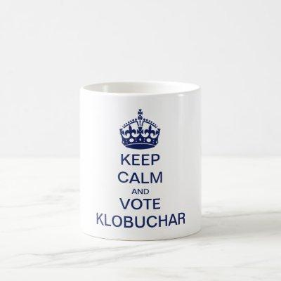 Keep calm and vote Klobuchar Coffee Mug