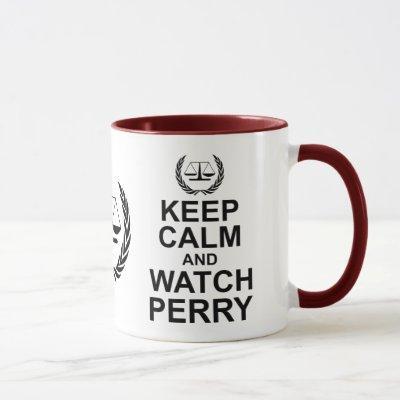 Keep Calm and Watch Perry Legal Humor Mug