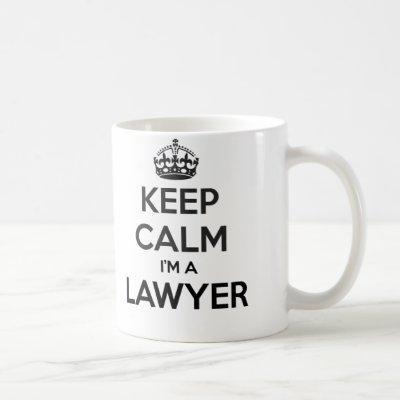 Keep Calm I'm A Lawyer White Mug