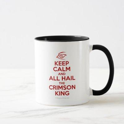 Keep Calm with the Crimson King Mug