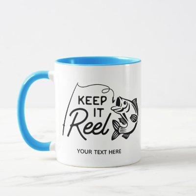 Keep It Reel Fishing Coffee Mug