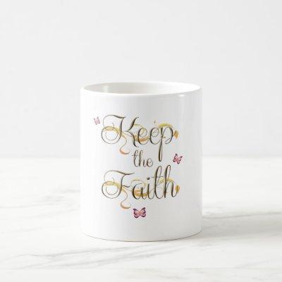 Keep the Faith 1 Coffee Mug