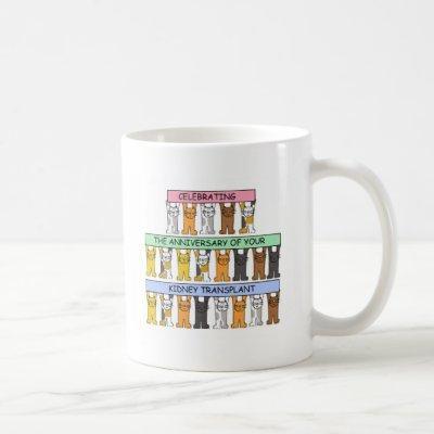 Kidney Transplant Anniversary Congratulations. Coffee Mug