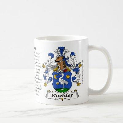 Koehler, the Origin, the Meaning and the Crest Coffee Mug