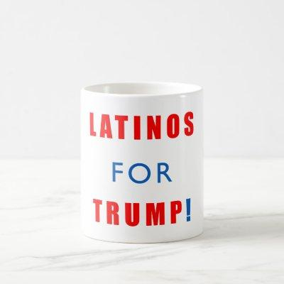 Latinos for Donald Trump Coffee Mug