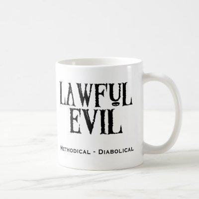 """""""Lawful Evil"""" Coffee Mug"""