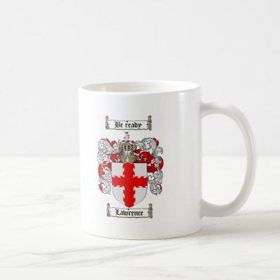 LAWRENCE FAMILY CREST -  LAWRENCE COAT OF ARMS COFFEE MUG