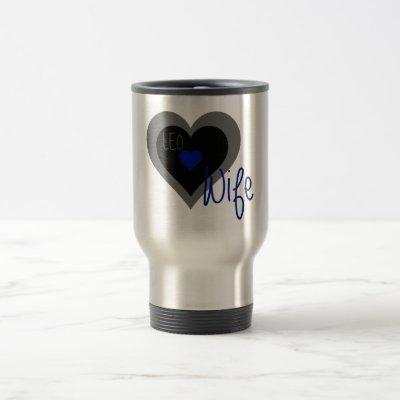 LEO Wife Heart Travel Mug