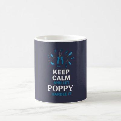 LET POPPY HANDLE IT... COFFEE MUG