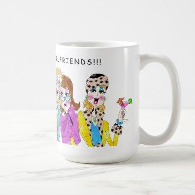 LET'S TOAST TO GIRLFRIENDS COFFEE MUG