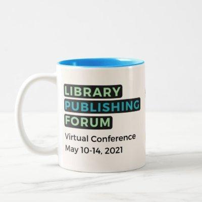 Library Publishing Forum 2021 Mug