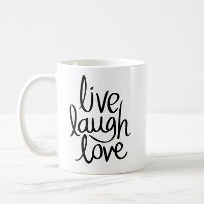 Live Laugh Love Cup