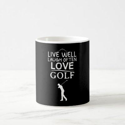 Live Well Laugh Often Love Golf... Coffee Mug