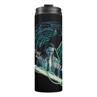 Loki - The Timeline Wants To Break Free Thermal Tumbler
