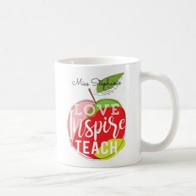 Love, Inspire, Teach  | Teachers Coffee Mug