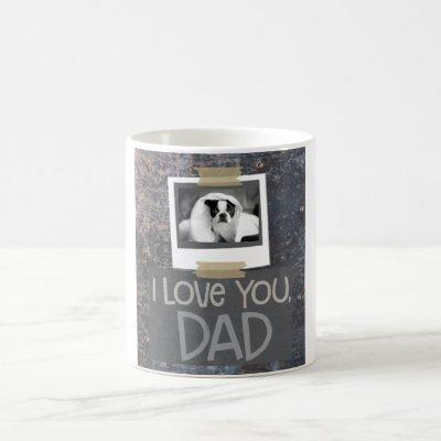 Love You, Dad Mottled Gray Dog Photo Mug