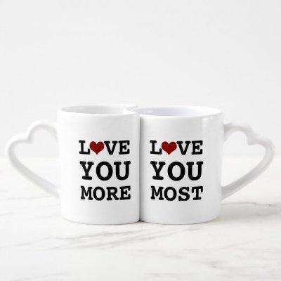 Love You More, Love You Most Coffee Mug Set
