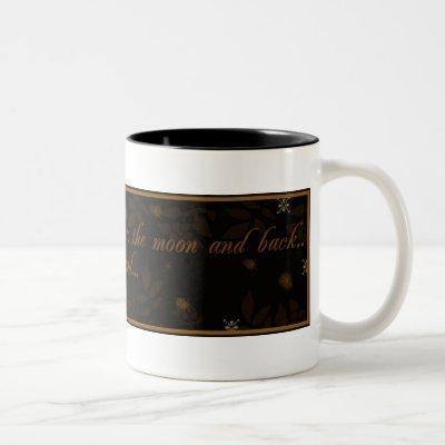 Love You To the Moon- Coffee Mug