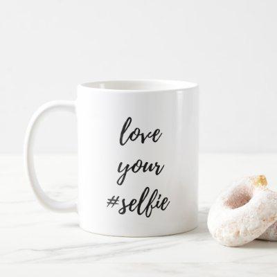 Love Your #Selfie Classic Mug