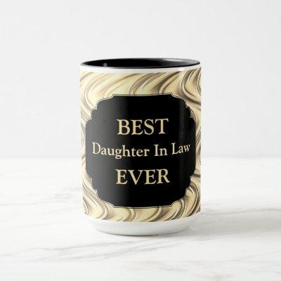 Luxury Gold 'Best Daughter In Law Ever' design Mug