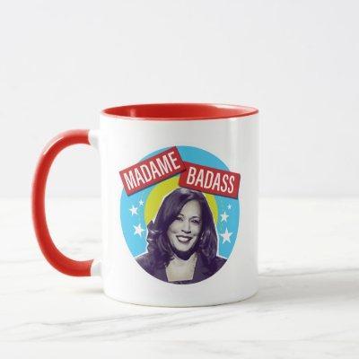 Madame Badass / Kamala Harris VP Mug