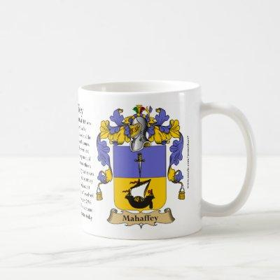 Mahaffey, the Origin, the Meaning and the Crest Coffee Mug