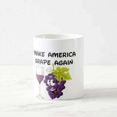 MAKE AMERICA GRAPE AGAIN MUG