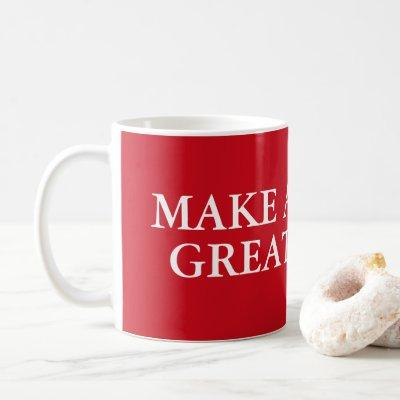 """MAKE AMERICA GREAT AGAIN"" COFFEE MUG"