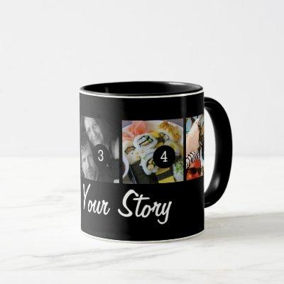 Make Your Own Tell Your Photo Story 5 images Black Mug