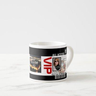 Make Your Own VIP Pass 8 ways to Personalize Espresso Cup