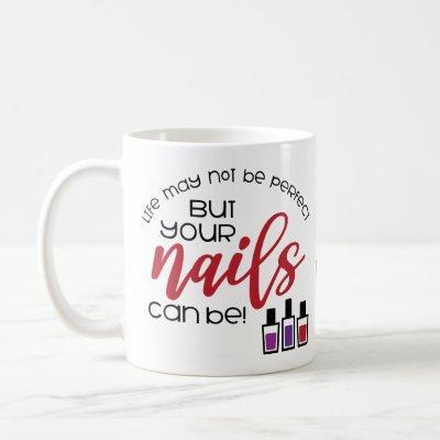 Manicurist Nail Tech Cosmetologist Manicure Salon Coffee Mug