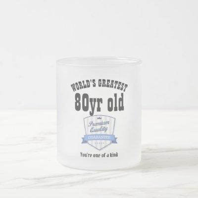 Mans 80th Birthday Gift Worlds Greatest Customized Frosted Glass Coffee Mug
