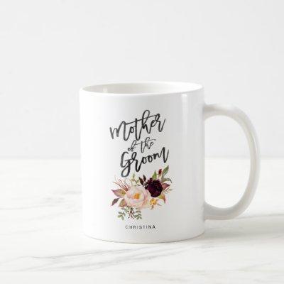 Marsala burgundy Floral mother of the groom Coffee Mug