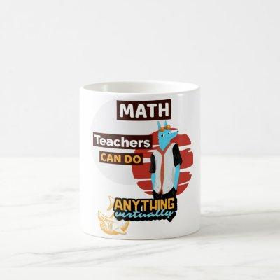Math teachers can do virtually anything coffee mug