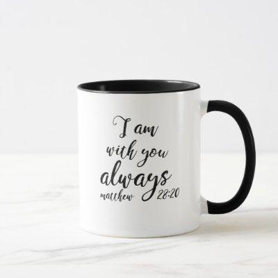 Matthew 28:20 mug