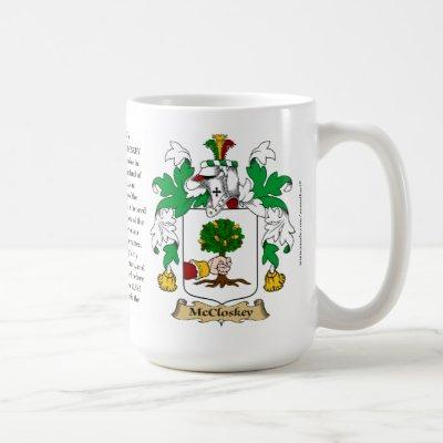 McCloskey, the Origin, the Meaning and the Crest Coffee Mug