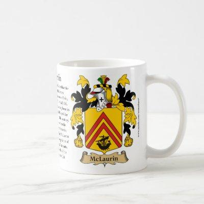 McLaurin, the Origin, the Meaning and the Crest Coffee Mug