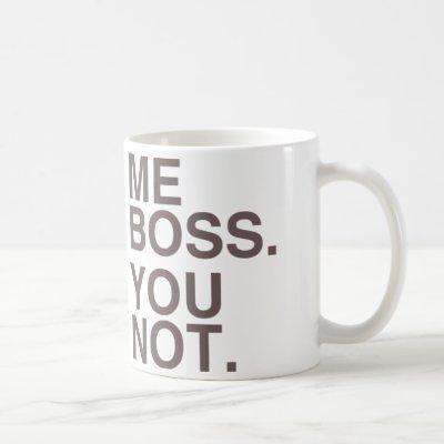 Me Boss You Not (LEON) Coffee Mug