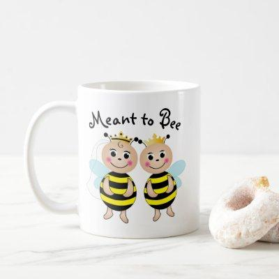Meant to Bee Mug