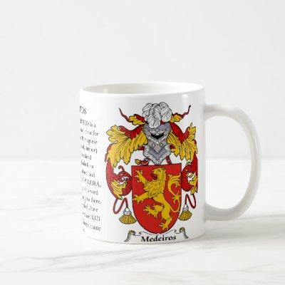 Medeiros, the Origin, the Meaning and the Crest Coffee Mug