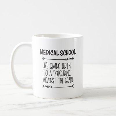 Medical School Med Student Medical Student Funny Coffee Mug