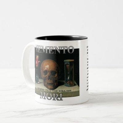 Memento Mori - Remember that you will die Two-Tone Coffee Mug
