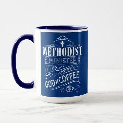 Methodist Minister, powered by God and Coffee Mug