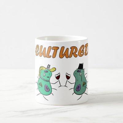 "Microbiology ""Cultured"" Mug"