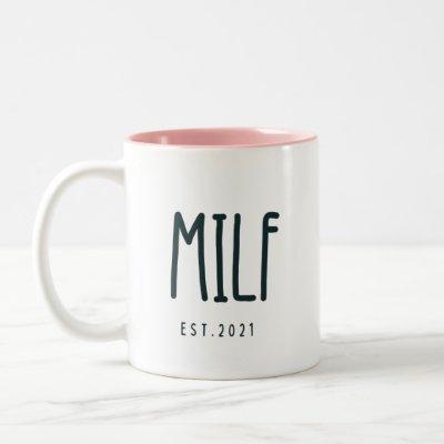 MILF Congratulations Coffee Mug, MILF Est 2021 Two-Tone Coffee Mug