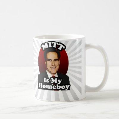 Mitt is My Homeboy, Funny Mitt Romney Cartoon Coffee Mug