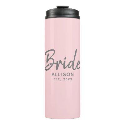 Modern Bride Pink Grey Script Personalized Name Thermal Tumbler
