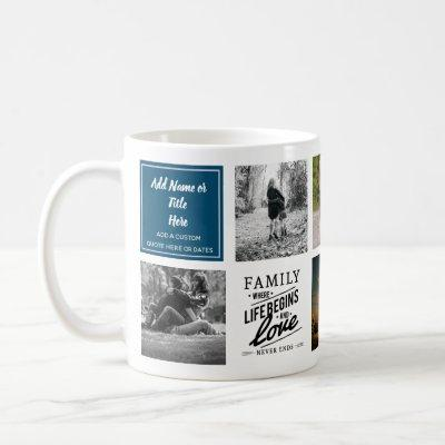 Modern Family Photo Collage Quote Gift ANY Event Coffee Mug