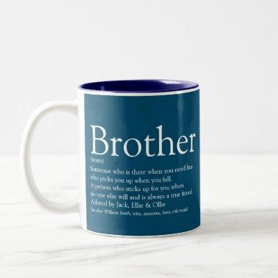 Modern Fun Blue Cool Best Brother Definition  Two-Tone Coffee Mug