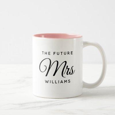 Modern Future Mrs Bride Engagement Script Two-Tone Coffee Mug